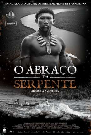 O Abraço da Serpente - Legendado