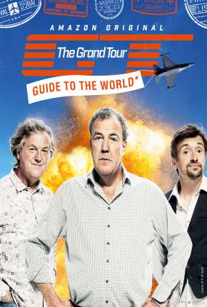 The Grand Tour - 2ª temporada Completa