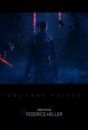 Uncanny Valley - Legendado