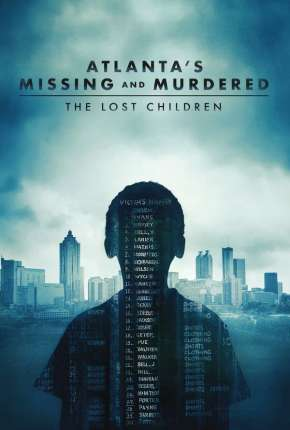 Atlantas Missing and Murdered - The Lost Children - Completa - Legendada