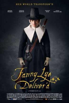 Fanny Lye Deliverd - Legendado