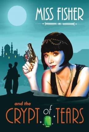 Miss Fisher and the Crypt of Tears - Legendado