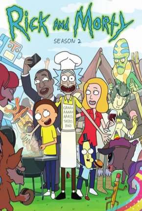 Rick and Morty - 2ª Temporada Completa