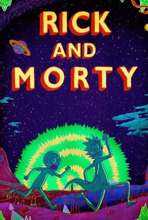 Rick and Morty - 3ª Temporada Completa