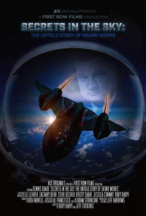 Secrets in the Sky - The Untold Story of Skunk Works Legendado