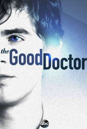 The Good Doctor - O Bom Doutor - 1ª Temporada Completa