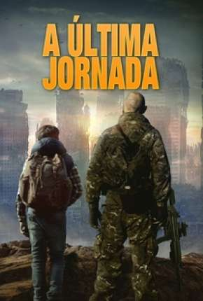A Última Jornada - The Last Boy