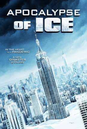 Apocalypse of Ice - Legendado