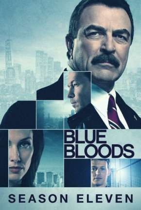 Blue Bloods - Sangue Azul - 11ª Temporada Legendada