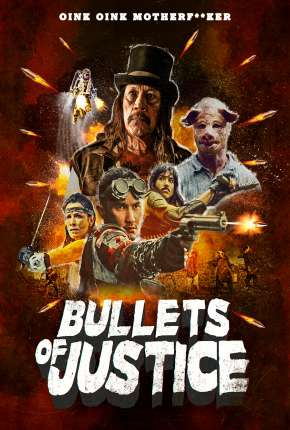 Bullets of Justice - Legendado