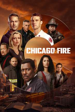Chicago Fire - Heróis Contra o Fogo - 9ª Temporada Legendada