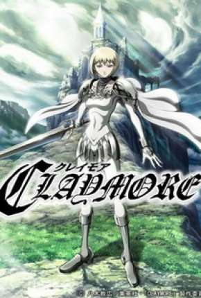 Claymore - Legendado
