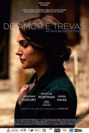 De Amor e Trevas - A Tale of Love and Darkness