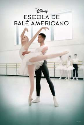 Escola de Balé Americano - On Pointe 1ª Temporada Completa Legendada