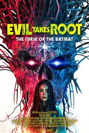 Evil Takes Root - Legendado