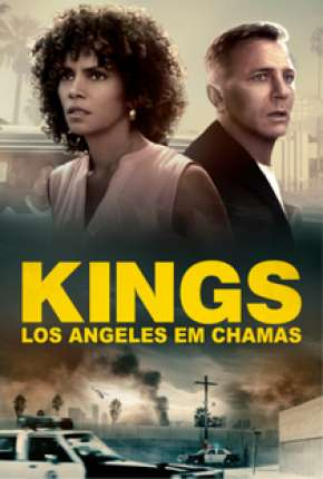 Kings - Los Angeles em Chamas - Full HD
