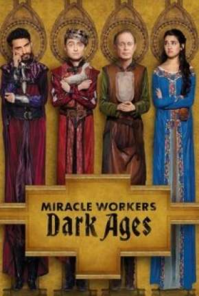 Miracle Workers - 2ª Temporada