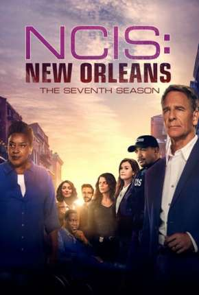 NCIS - New Orleans - 7ª Temporada Legendada