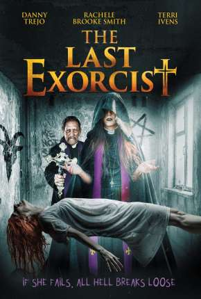 Capa O Último Exorcista - The Last Exorcist - Legendado