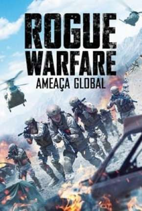 Rogue Warfare - Ameaça Global