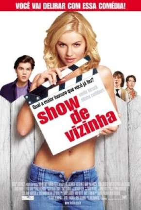 Show de Vizinha - The Girl Next Door