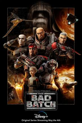 Star Wars - The Bad Batch - 1ª Temporada