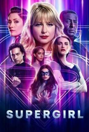 Supergirl - 6ª Temporada