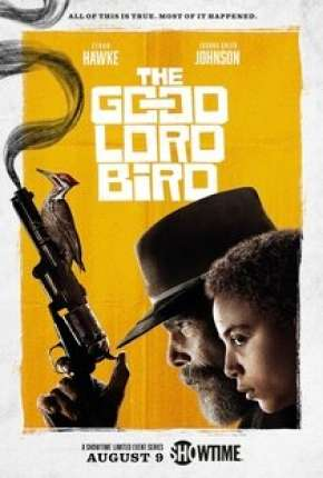The Good Lord Bird - 1ª Temporada Legendada